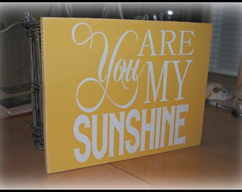 Your are my Sunshine