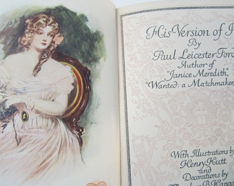 Vintage Book His Version Of It by Paul Leicester Ford 1905 Illustrated Fiction