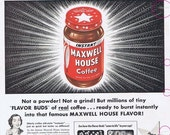 1953 Magazine Ad for Maxwell House Instant Coffee