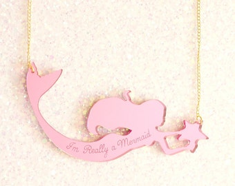 Pink Mermaid Necklace / I'm Really a Mermaid Necklace