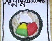 Rainy Day Buttons Sushi button or pendant