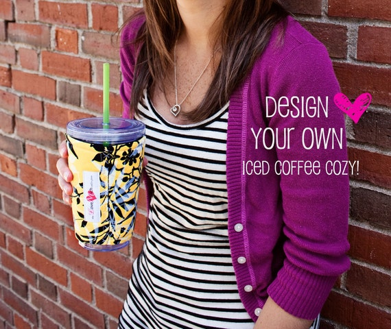 Design Your Own Iced Coffee COZY Custom Made To Order