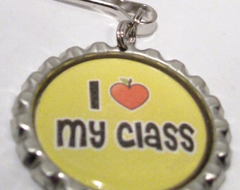 I love my CLASS  Zipper Pull