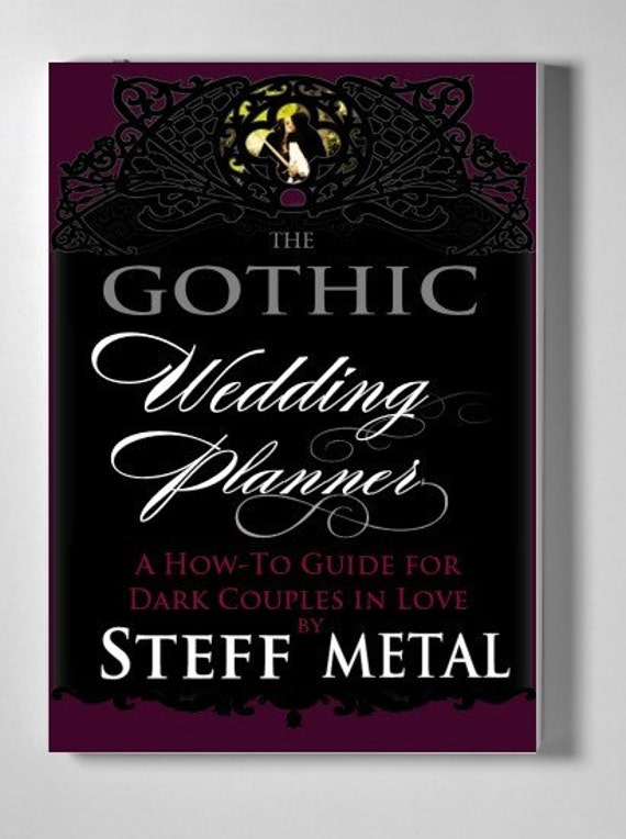 Gothic Wedding Planner - a Grymm and Epic ebook by steffmetal