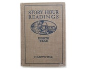 Story Hour Readings by Hartwell 1921