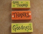 Little Signs---Thanks---Goodness--handpainted sign