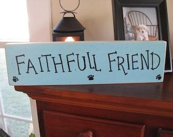 Dog Sign    Faithfull Friend  Wooden Sign