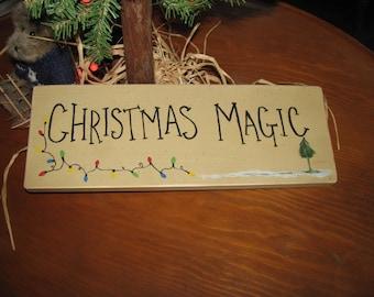 Christmas Magic Primitive Sign