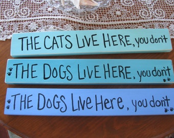 The Cats live Here Handpainted Sign /Original Design