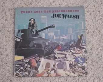 "Vintage 1981 Vinyl LP Record Album ""  Joe Walsh There Goes the Neighborhood """