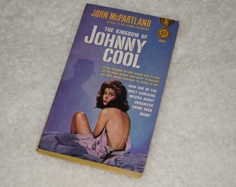 "RARE Vintage 1963 Paperback Book "" The Kingdom of Johnny Cool "" by John McPartland Elizabeth Montgomery Cover Photo"