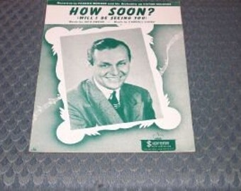 Vintage Sheet Music-How Soon Will I Be Seeing You-1947