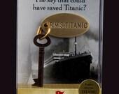 Titanic - Crow's Nest Key - Replica Artifact from the Ship