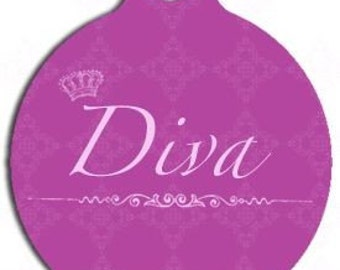 Diva Pet Tag - Custom, Metal, Fully Personlized - Higher Quality