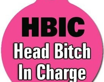 HBIC Designer ID Tag - Custom, Metal, Fully Personlized - Higher Quality