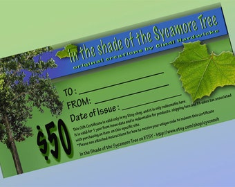 Gift Certificate / Gift Card for 50 Dollars at 'In the Shade of the Sycamore Tree' on Etsy /  ooak JEWELRY & POTTERY
