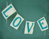 LOVE Banner in Off White and Turquoise - wedding decoration - home decor - summer wedding - aqua -  Ready to Ship - aqua banner