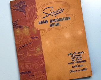 Vintage Singer Home Decoration Guide, 1940