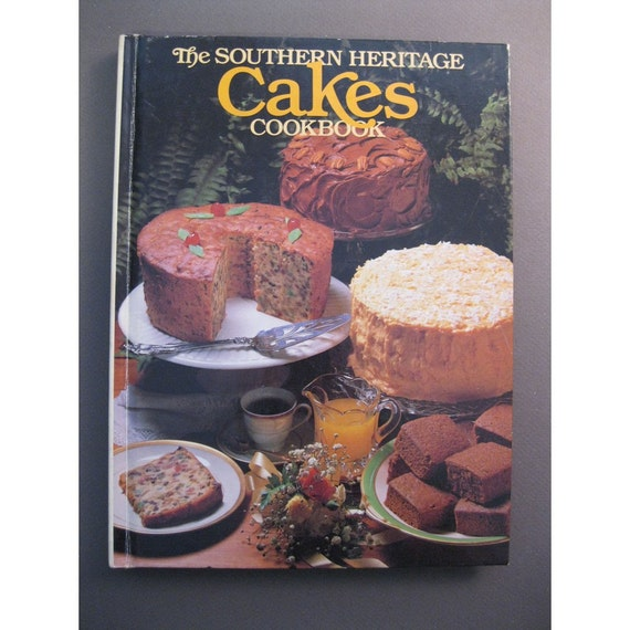 vintage book - The Southern Heritage CAKES Cookbook - circa 1983- recipes, baking, birthday, fun, retro