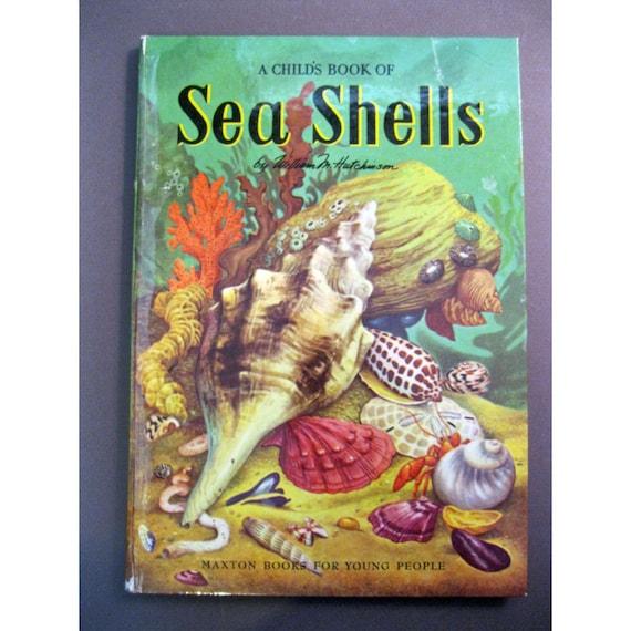 The Beach House Book: Vintage Book Children's SEA SHELL Book Circa 1954