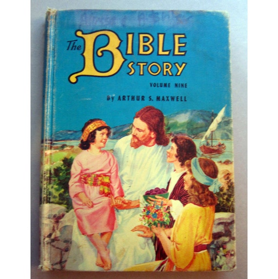 SALE - antique book - The BIBLE Story - children's book - colorful illustrations - by Arthur Maxwell - circa 1957