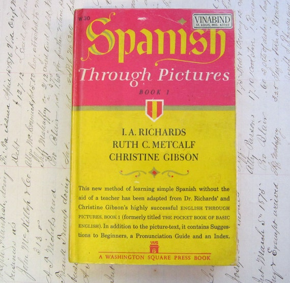 SALE - vintage book - SPANISH Through PICTURES - circa 1963 - learn Spanish through illustrations