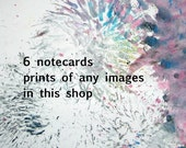 Set of 6 cards - Art Prints - choose any image in shop