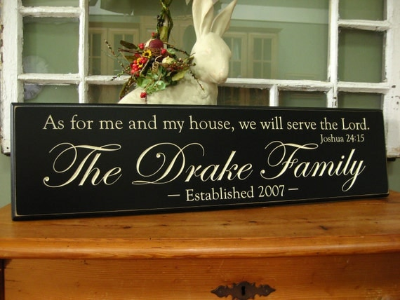 "Verse: As for me and my house, we will serve the Lord""  .....Carved Personalized Family Name Sign  8 x 30"