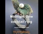 Midnight Dew - cocktail ring - TUTORIAL