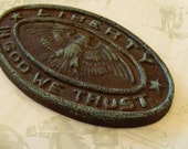 Heavy Rustic Iron LIBERTY weight In God We Trust Seal, Blue Hue, Bald Eagle TREASURY LISTINGS