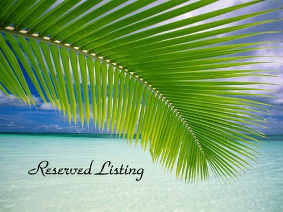 Reserved Listing For greenteajewels