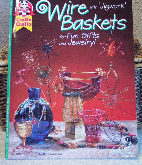 Can Do Crafts....Wire Baskets