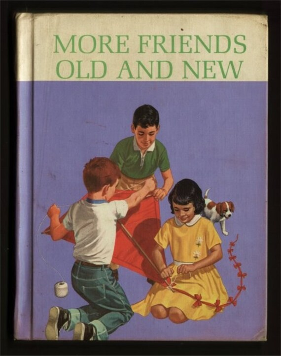 1965 More Friends Old and New - Dick and Jane series 2nd grade basic reader