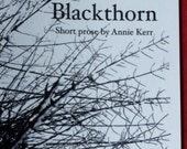 Blackthorn - short prose by Annie Kerr