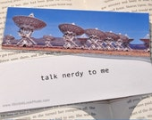 SALE talk nerdy to me - Geek Photo Bookmark of the Very Large Array in New Mexico