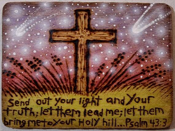 Psalm 43:3 - Mixed media wood burning