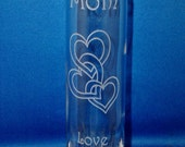 Mothers Day Bud Vase  -- Laser Engraved