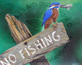 No Fishing - Acrylic 11x14 - 50 PERCENT is Donated to the NWF