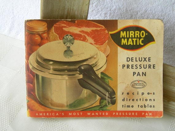 Vintage Mirro-Matic Pressure Cooker Recipe Book