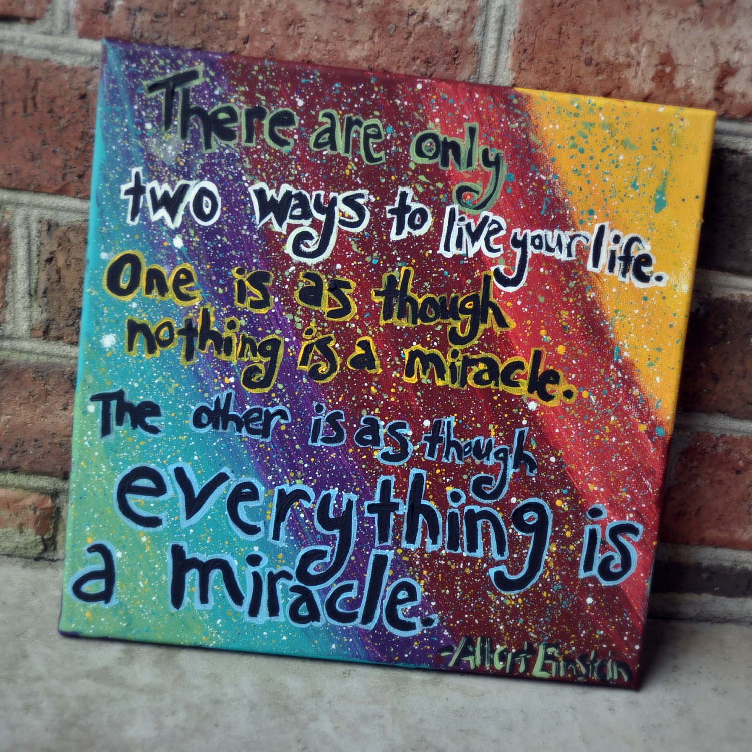 Albert Einstein miracle quote painting on 12 x 12 inch canvas