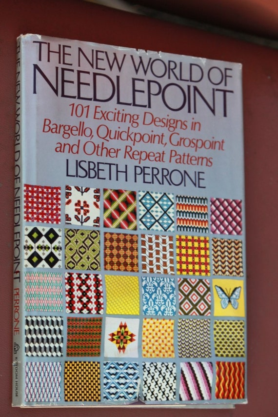 The New World of Needlepoint 100 Designs in Bargello, Quickpoint, Grospoint and Other Repeat Patterns