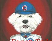 Taffy the Cubs Fan 5x7