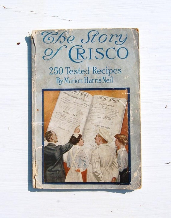 The Story of Crisco - 1914 Cookbook