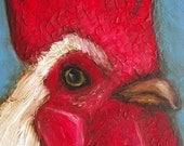 "5 x 7 IN - ""Rooster""  - Chicken Bird Farm Folk Art Giclee print from my original painting"