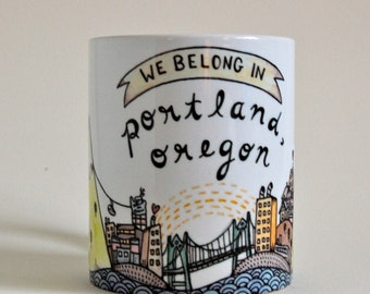 We Belong in Portland Mug