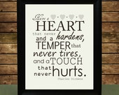 """Love and Kindness Literary Quote Art Print with Charles Dickens Quotation """"Have a heart that never hardens..."""""""