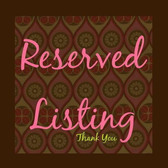 Reserved Listing for Joann Tang