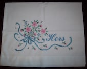 Vintage His and Hers Pillowcases, Linen, Hand Embroidered Pillowcases His and Hers (2 cases) Wedding or  Anniversary