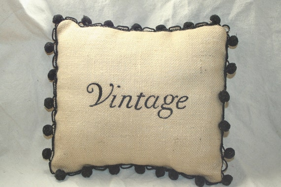 "SALE Embroidered ""Vintage"" Burlap Pillow Cover with Pom Pom Trim"