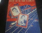 Sheet Music - Waitin For the Train to Come In - Stafford - Como